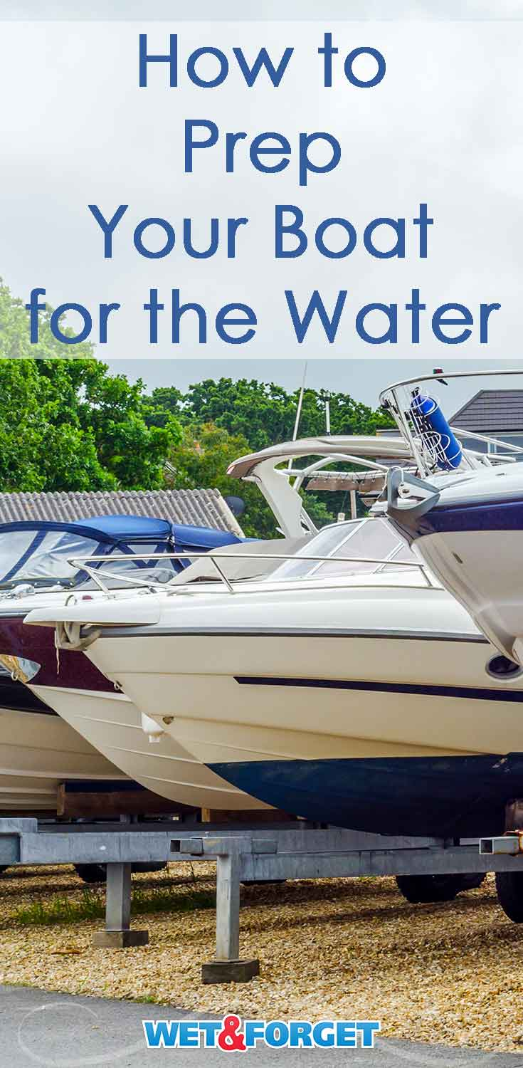 Learn how to clean up your boat and get it ready for the water with our guide!