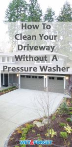 Get your driveway clean without any scrubbing or pressure washing with this easy method!